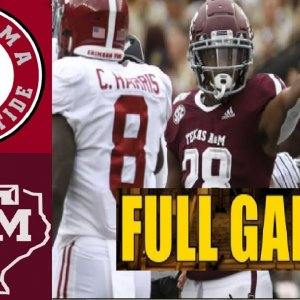Alabama vs Texas A&M Full Game |